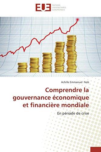 Comprendre la gouvernance économique et financière mondiale