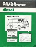 Revue Technique Diesel N° 110 Volkswagen LT 28D - 31D - 40 D - 45 D Moteurs Perkins et Volkswagen