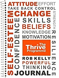 The Thrive Programme Journal - make your route to thriving simple, more predictable and ultimately more successful!