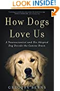 #10: How Dogs Love Us: A Neuroscientist and His Adopted Dog Decode the Canine Brain