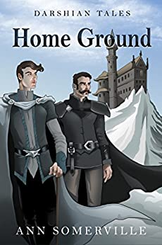 Home Ground (Darshian Tales #4) by [Somerville, Ann]