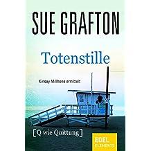 Totenstille: {Q wie Quittung} (Kinsey Millhone 17)
