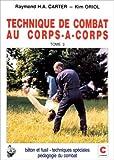 Technique de combat au corps-à-corps tome 3 - Chiron - 31/07/1992