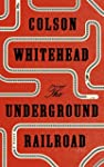The Underground Railroad (English Edi...