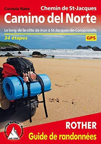 Camino Del Norte (Fr) par Cordula Rabe