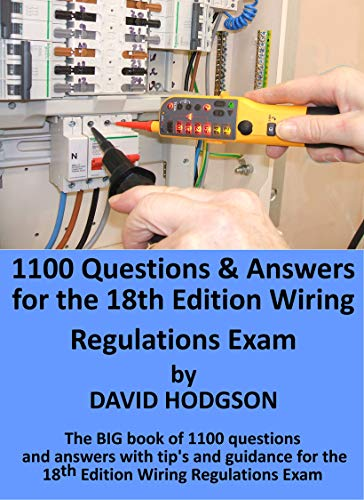 1100 Questions and Answers for the 18th Edition Wiring Regulations on