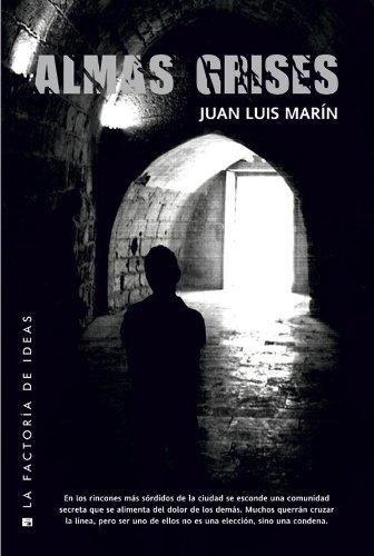 Almas grises (Bonus nº 27) por Juan Luis Marín