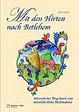 Mit den Hirten nach Betlehem: Fensterbild-Adventskalender mit Begleitheft, für Erwachsene