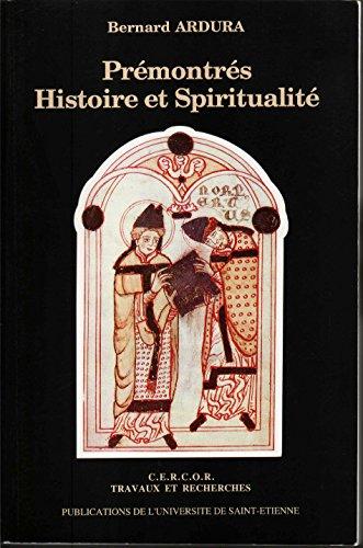 Prmontrs, histoire et spiritualit