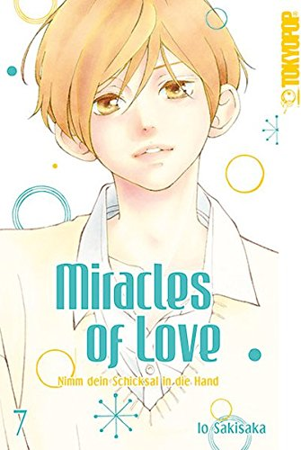 Miracles of Love - Nimm dein Schicksal in die Hand 07