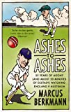 Ashes To Ashes: 35 Years of Humiliation (And About 20 Minutes of Ecstasy) Watching England v Australia