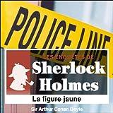 Best Sir Arthur Conan Doyle Livres Audio - La figure jaune Review