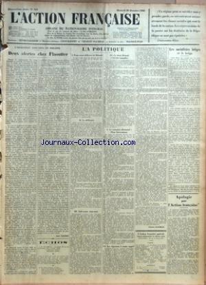 ACTION FRANCAISE (L') [No 363] du 29/12/1926 - L'ASSASSINAT CONCERTE DE PHILIPPE - DEUX ALERTES CHEZ FLAOUTTER PAR LEON DAUDET - ECHOS - LA POLITIQUE - POUR NOUS DELIVRER DE BRIAND - LA DIFFICULTE - SOLVUNTUR OBJECTATA - CE DONT BRIAND S'EST FAIT COMPLICE - LE COMPLOT ALLEMAND - PLAN STRESEMANN - LES REPONSES A NOTRE APPEL PAR CHARLES MAURRAS - LES SOCIALISTES BELGES ET LE BELGA PAR J. B. - APOLOGIE POUR L'ACTION FRANCAISE par Collectif