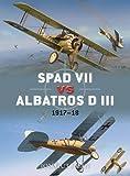 SPAD VII vs Albatros D III: 1917-18 (Duel, Band 36)