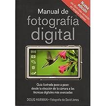 MANUAL DE FOTOGRAFIA DIGITAL (FOTO,CINE Y TV-FOTOGRAFÍA Y VIDEO)
