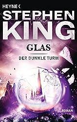 Glas: Roman (Der Dunkle Turm, Band 4)