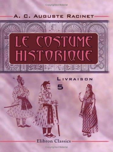 Le costume historique: Livraison 5. Inde - (Racinet Costume Historique)