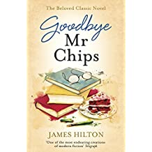Goodbye Mr Chips (English Edition)