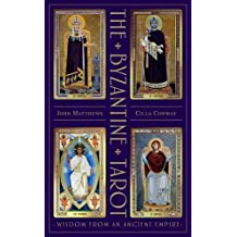 The Byzantine Tarot: The Byzantine Tarot: Wisdom from an Ancient Empire