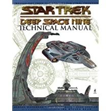 Deep Space Nine Technical Manual: Star Trek Deep Space Nine