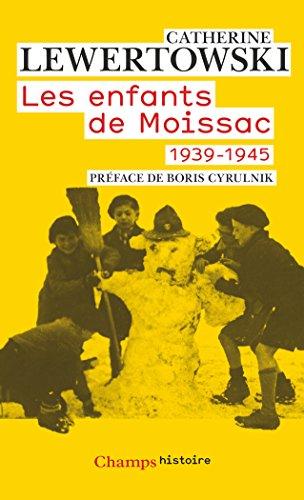Les enfants de Moissac : 1939-1945