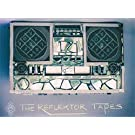 The Reflektor Tapes [Import anglais]