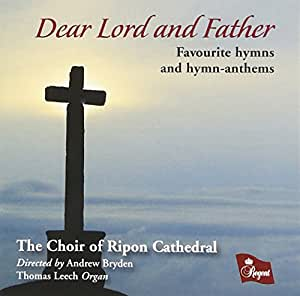 Dear Lord and Father - Favourite Hymns