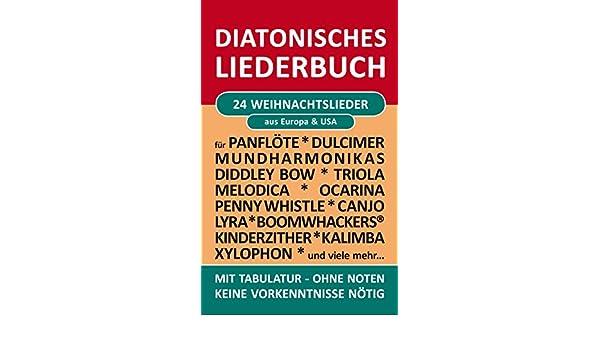 24 Weihnachtslieder - diatonische Melodien ohne Noten: Einfachst ...