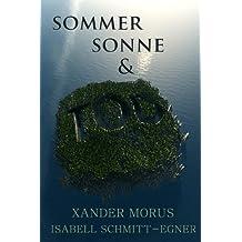 Sommer, Sonne & Tod