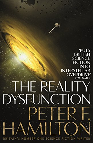 The Reality Dysfunction (The Night's Dawn trilogy, Band 1)