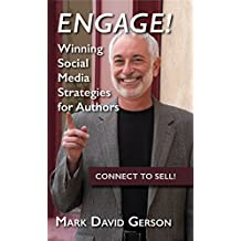 Engage!: Winning Social Media Strategies for Authors