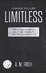 LIMITLESS: Change Your Life