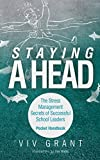 Telecharger Livres Staying A Head Pocket Handbook The Stress Management Secrets of Successful School Leaders by Viv Grant 2014 10 28 (PDF,EPUB,MOBI) gratuits en Francaise