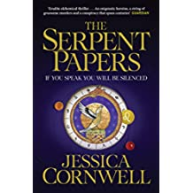 The Serpent Papers (The Serpent Papers Trilogy Book 1) (English Edition)