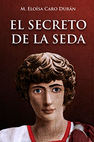 El secreto de la seda (Luperca nº 1) por M. Eloísa Caro Durán