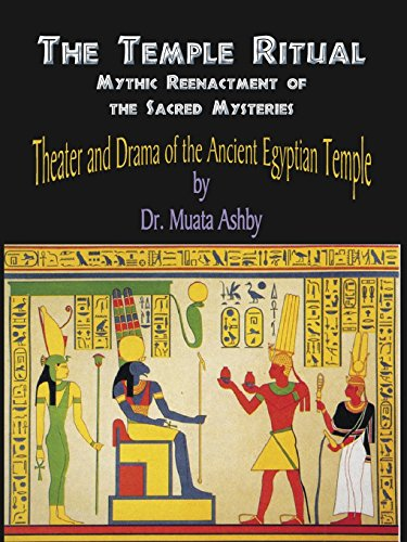 The Temple Ritual: Mythic Reenactment of the Sacred Mysteries: Mystic Poetry of Enlightenment por Muata Ashby