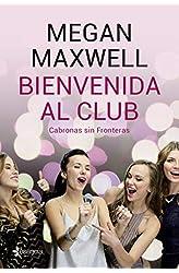 Descargar gratis Bienvenida al club Cabronas sin Fronteras: 2 en .epub, .pdf o .mobi