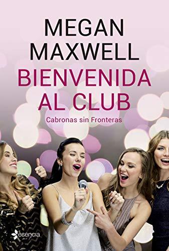 Bienvenida al club Cabronas sin Fronteras (Volumen independiente)