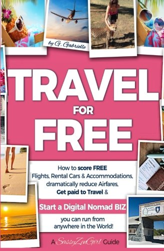 travel-for-free-how-to-score-free-flights-rental-cars-accommodations-dramatically-reduce-airfares-ge