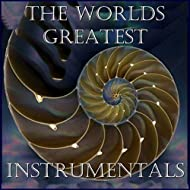 The Worlds Greatest Instrumentals