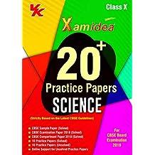 Xam Idea 20 Plus CBSE Sample Papers Science Class 10 for 2019 Exam