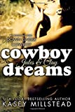 Cowboy Dreams: Volume 3 (Down Under Cowboy Series)
