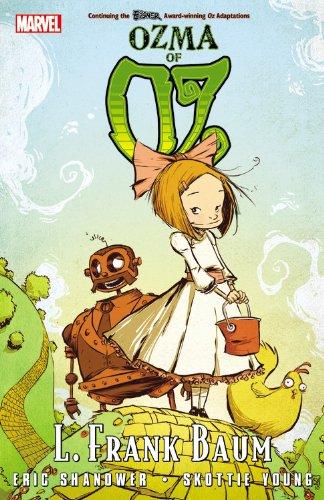 Oz: Ozma of Oz (Marvel Classics (Paperback)) por Eric  Shanower