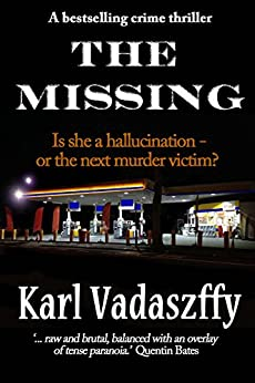 The Missing (English Edition) par [Vadaszffy, Karl]