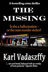 The Missing: A Bestselling Crime Thriller (English Edition)