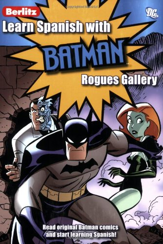 Learn Spanish with Batman: Rogues Gallery