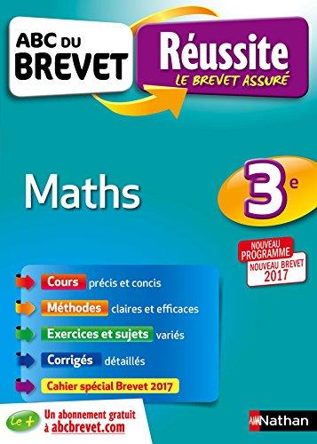 ABC du Brevet - Maths 3e - Nouveau Brevet 2017