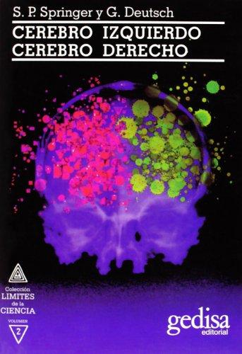 Cerebro Izquierdo, Cerebro Derecho