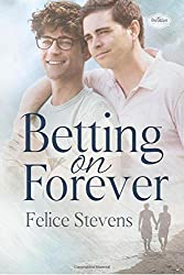 Betting on Forever: Volume 2 (The Breakfast Club) by Felice Stevens (2015-11-28)