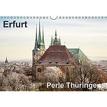 Erfurt. Perle Thüringens. (Wandkalender 2019 DIN A4 quer): Fotos aus Erfurt, der Perle Thüringens in der Mitte Deutschlands gelegen. (Monatskalender, 14 Seiten ) (CALVENDO Orte)